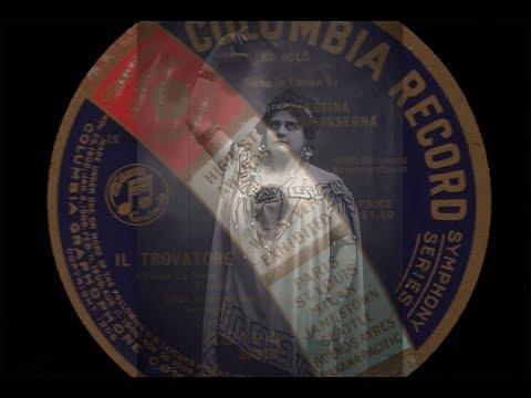 Soprano Celestina BONINSEGNA: Arias from Il Trovatore (1910)