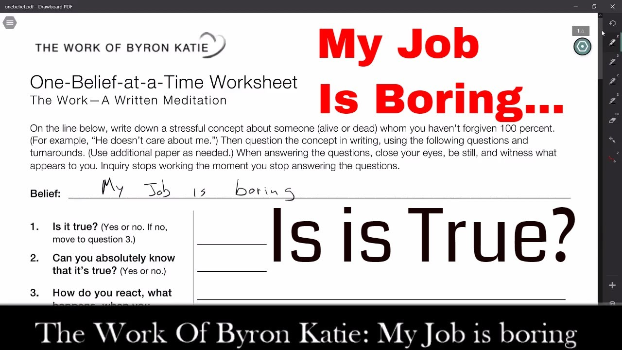 Worksheets Byron Katie Worksheet the work of byron katie my job is boring practice session tips