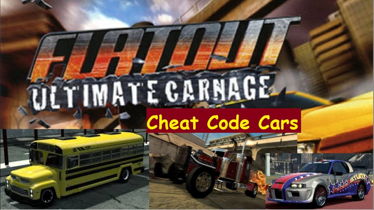 FlatOut: Ultimate Carnage | Cheat Code Cars| Part 1/3