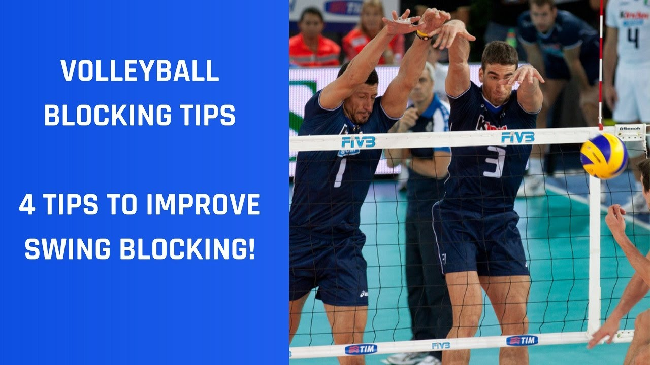 Volleyball Blocking Tips 4 Tips To Improve Swing Blocking Youtube