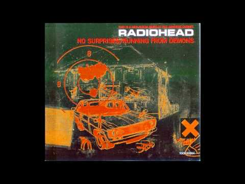 Radiohead - No Surprises/Running from Demons (Complete EP)