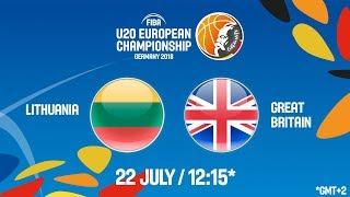 LIVE 🔴 -  Lithuania v Great Britain - Game 9-10 - FIBA U20 European Championship 2018
