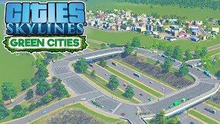 Highway Interchange – Cities Skylines Green Cities Gameplay – Let