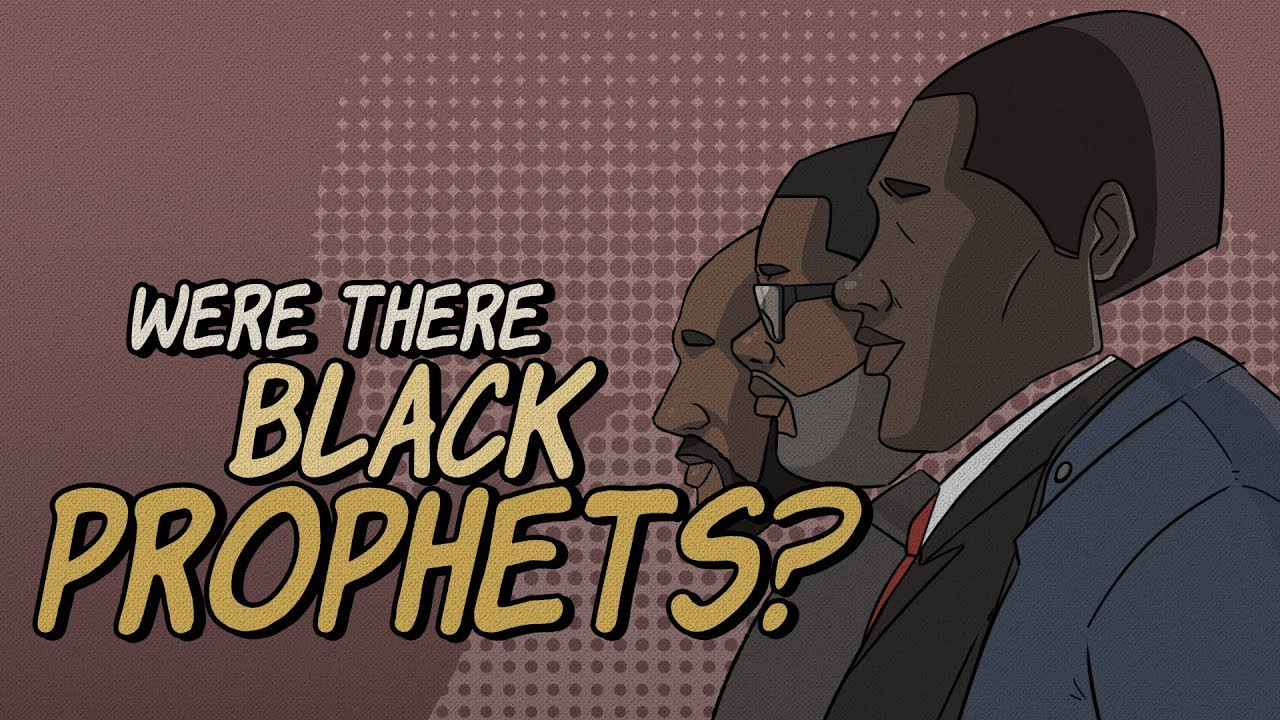 Were There Black Prophets? - Achtus