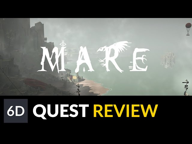 Mare | Oculus Quest Game Review