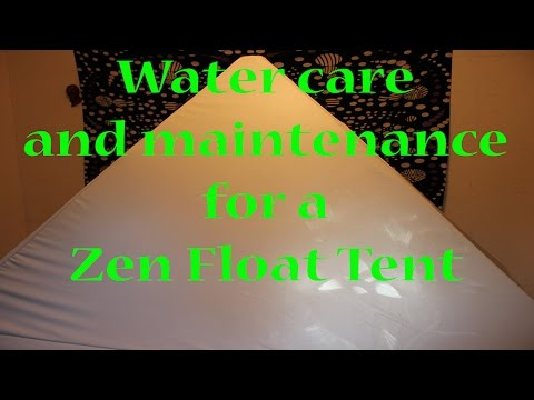 Watercare and Maintenance for a Zen Float Tent!  YouTube