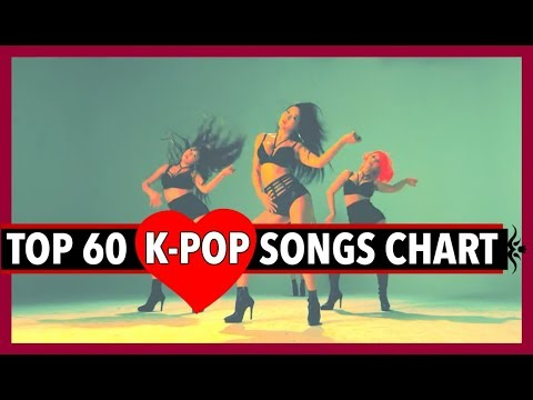 [TOP 60] K-POP SONGS CHART • DECEMBER 2017 (WEEK 4)