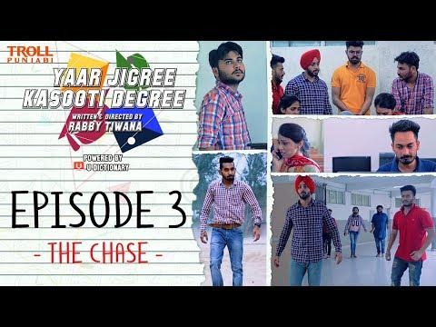 yaar-jigree-kasooti-degree-|-episode-3---the-chase-|-punjabi-web-series-2018-|-troll-punjabi