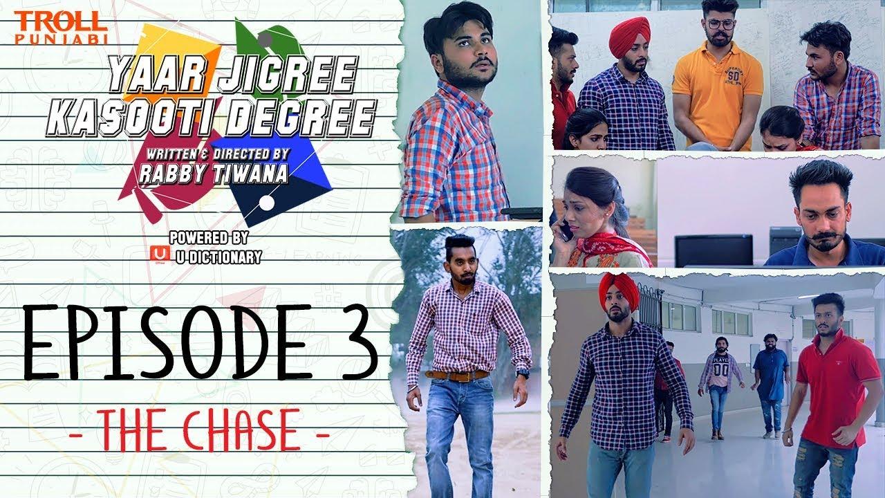 Download Yaar Jigree Kasooti Degree | Episode 3 - The Chase | Punjabi Web Series 2018 | Troll Punjabi