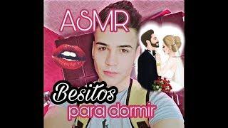 ASMR || BESITOS PARA DORMIR