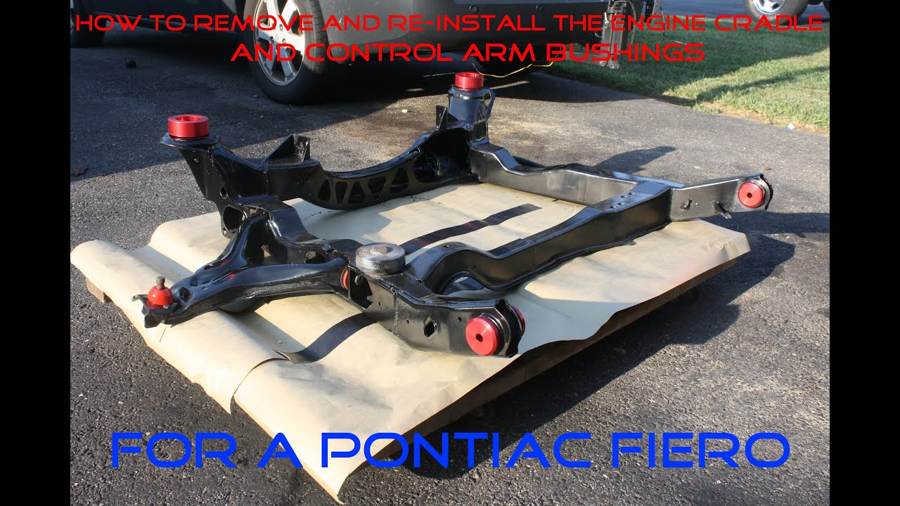 Pontiac Fiero How To Remove Amp Install Bushings From A