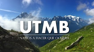 DOCUMENTAL UTMB - ULTRATRAIL MONT BLANC 2016