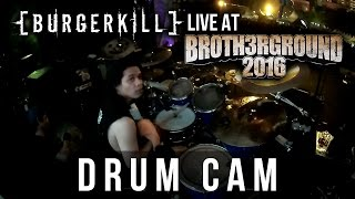 BURGERKILL // Live at Brotherground 2016 (Drum Cam by Putra Pra Ramadhan)