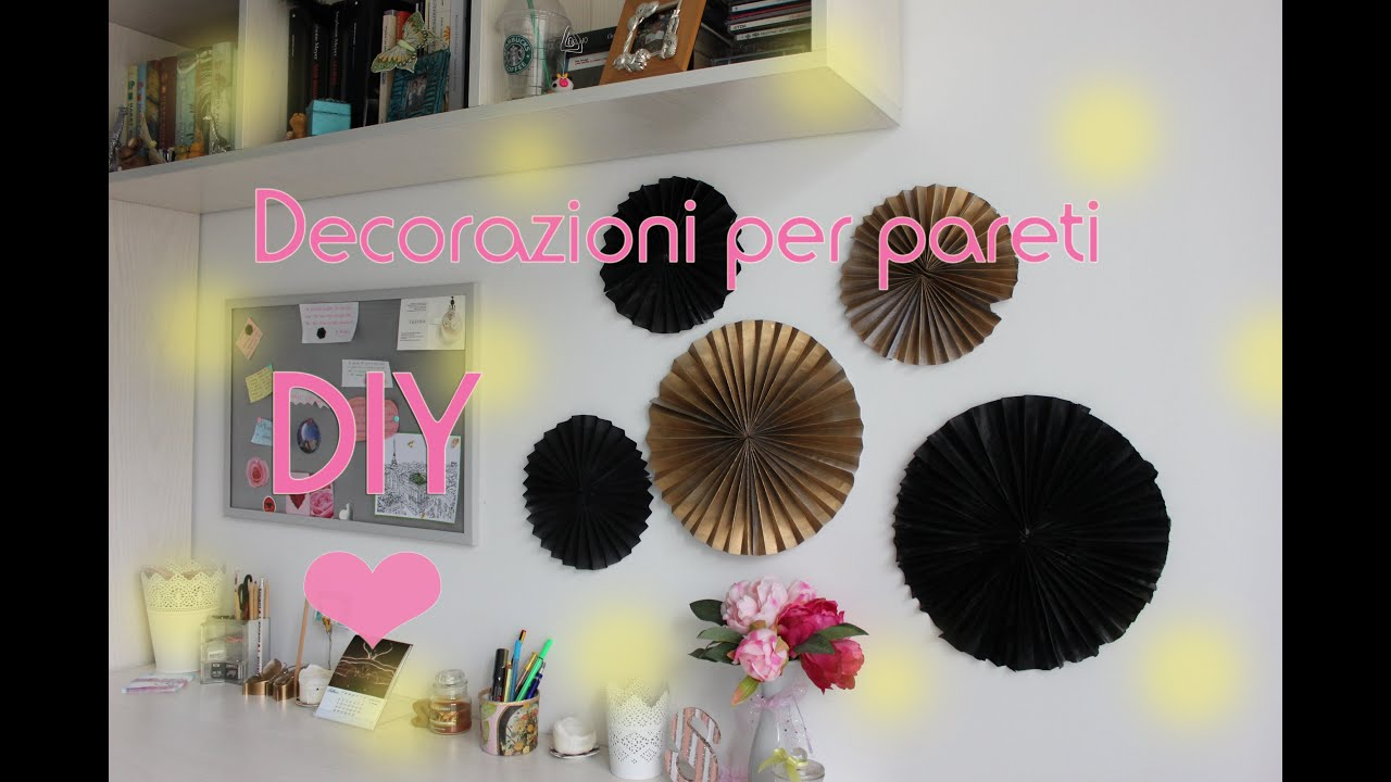 Decorazioni di carta per pareti fai da te paper decorations diy youtube - Oggetti per la camera ...