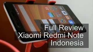 Full Review Xiaomi Redmi Note Indonesia