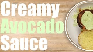 Creamy Avocado Sauce Recipe - How to make an awesome Avocado Cream Sauce 🥑