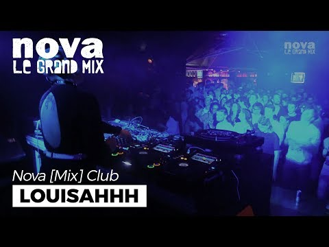 Louisahhh - Nova Mix Club DJ set