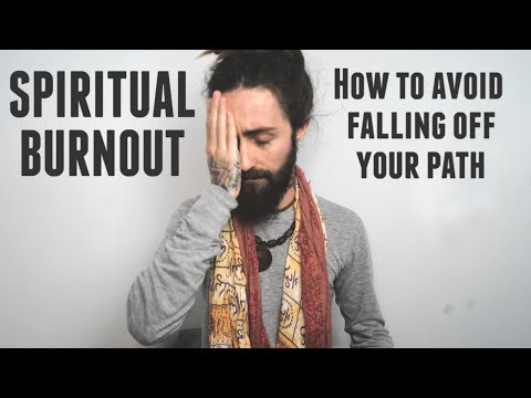 Spiritual Burnout! (Why It Happens & How To Avoid It)