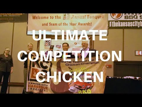 Ultimate BBQ Competition Chicken KCBS TOY 1st Place USA Harry Soo How-to Mp3
