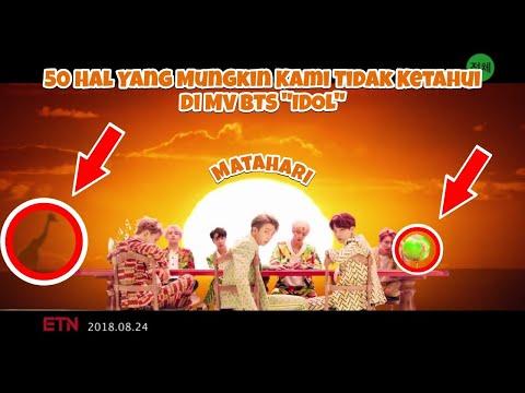 50 Hal Yang Mungkin Kamu Tidak Ketahui DI MV BTS 'IDOL' - BTS 'IDOL' MV Theory