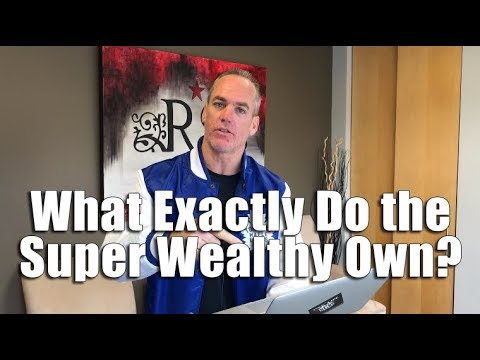 What Exactly Do the Super Wealthy Own?