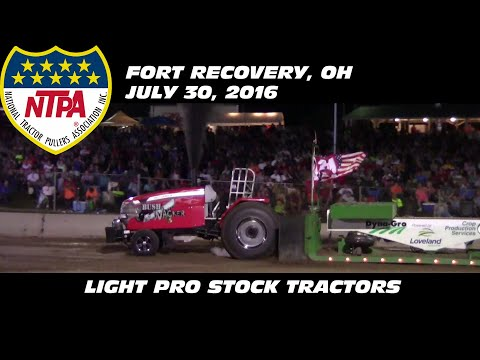 7/30/16 NTPA R2 Fort Recovery, OH Session 2 Light Pro Stock Tractors