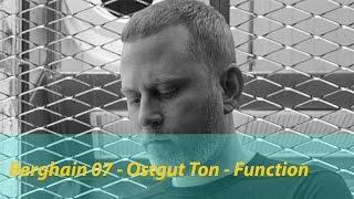 Berghain 07 - Function - Ostgut Ton