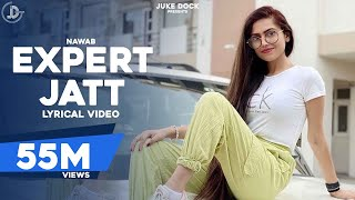 EXPERT JATT - NAWAB (Official Lyrical Video) Mista Baaz | Latest Punjabi Songs 2018 | Juke Dock