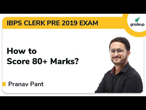 How to Score 80+ in IBPS Clerk Prelims 2019 Exam | IBPS Clerk Preparation Strategy | Gradeup