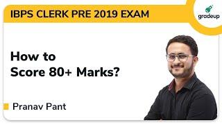 How to score 80+ in IBPS Clerk Prelims 2019