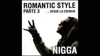 NIGGA - Se Acabó Mi Vida - Romantic Style
