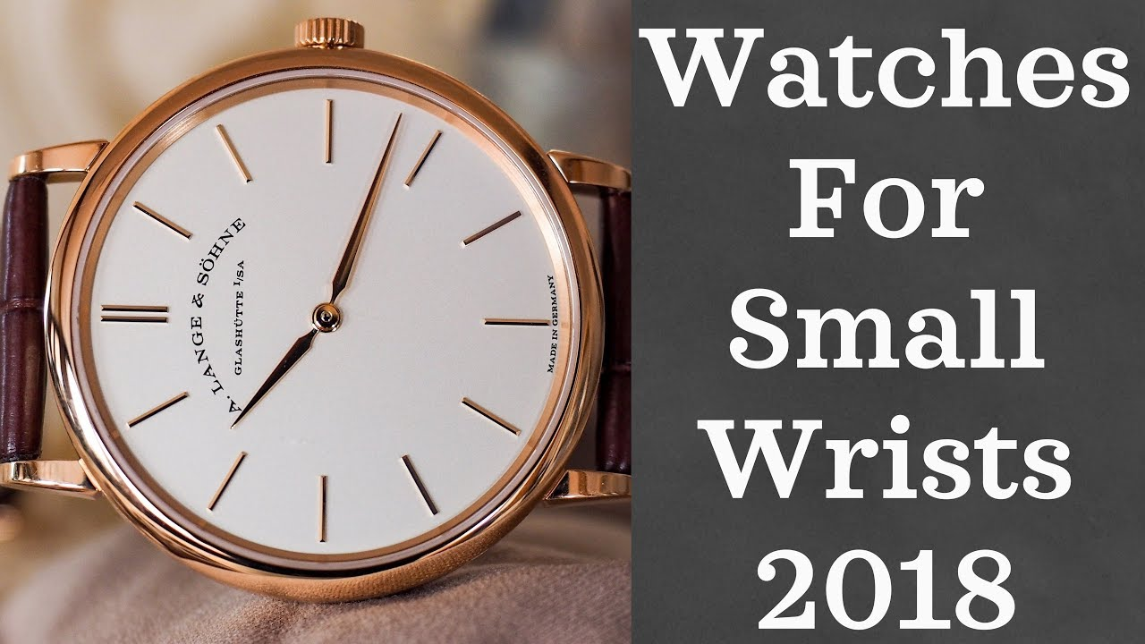 Best Watches For Smaller Wrists Part 2 2018 Youtube