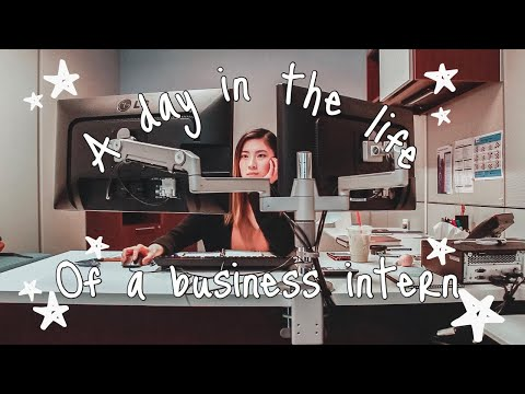 A day in the life of a Business Intern/Co-op Student
