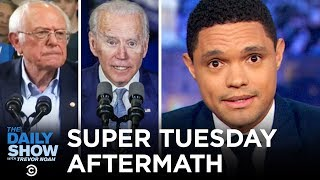 Biden and Bernie's Big Wins & Bloomberg's Big Flop | The Daily Show