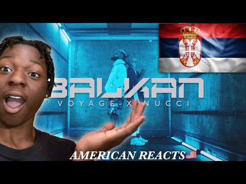 🇺🇸FIRST TIME REACTING TO SERBIAN RAP! VOYAGE x NUCCI – BALKAN (OFFICIAL VIDEO) Prod. by Popov