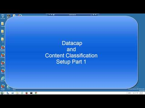 Datacap and Content Classification Setup Part 1