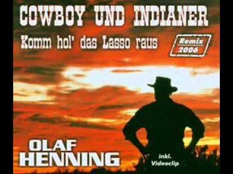 Olaf Henning   Cowboy und Indianer komm hol das Lasso raus