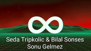 Seda Tripkolic & Bilal Sonses -  Sonu Gelmez (8D Müzik / 8D Audio) / Kulaklıkla Dinleyin