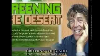 Озеленение пустынь через Пермакультуру(Первое знакомство. Тут вас ознакомят с тем что можно сделать с совершенно вроде бы не пригодной землей...., 2015-02-28T12:02:20.000Z)