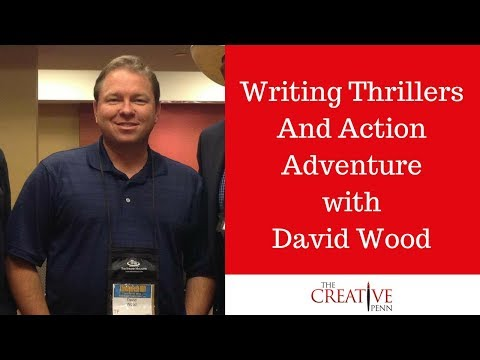 Writing Thrillers And Action Adventure With David Wood