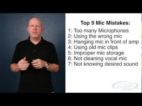 Top 9 Microphone Mistakes: The Do's and Don'ts of Mics