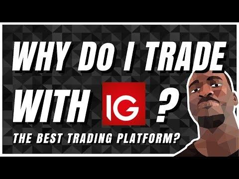 🥇Best UK Trading Platform Of 2019 | Why Do I Trade With IG?