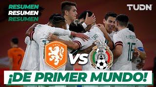 Resumen | Holanda vs México | Amistoso 2020 | TUDN