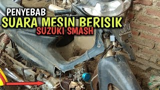 Video Bunyi berisik mesin suzuki smash #by:amar12 chanel download MP3, 3GP, MP4, WEBM, AVI, FLV Juni 2018