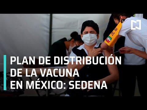 SEDENA presenta plan de distribución de vacunas contra el Covid-19 en México - Expreso de la Mañana