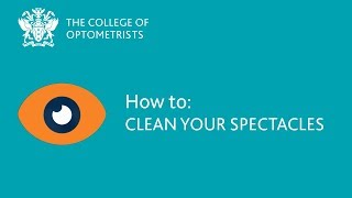 How to: Clean your spectacles