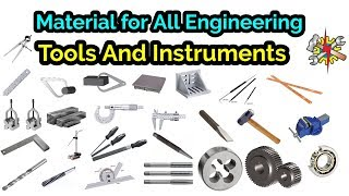Material For All Engineering Tools And Instruments  |  Engineering Tools