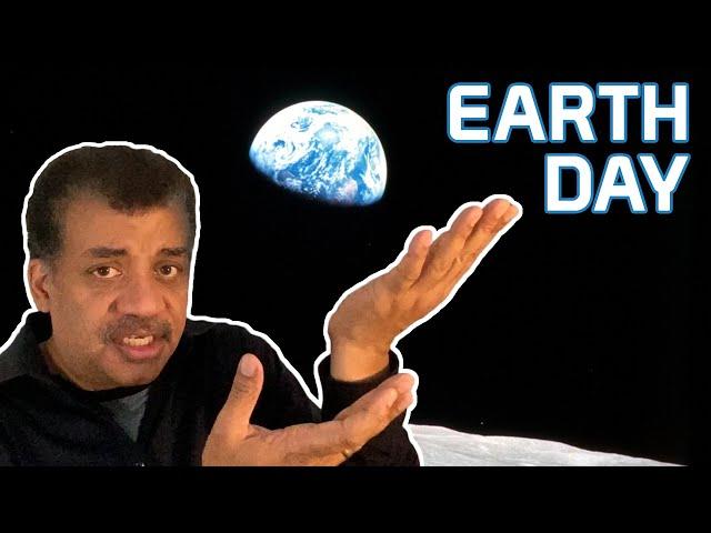 Neil deGrasse Tyson Celebrates Earth Day 2020