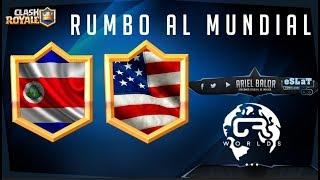 Clash Royales - Rumbo a la CR WORLDS  / Costa Rica vs USA  / EL DREAM TEAM DE USA