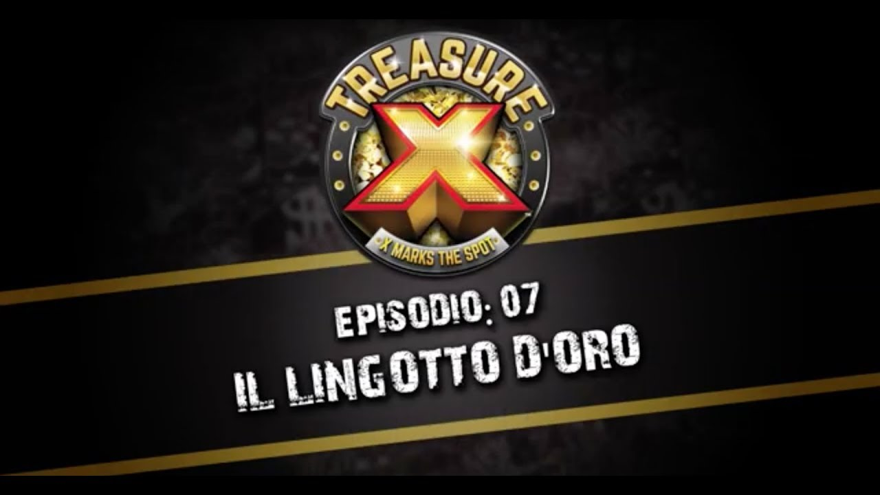 Giochi Preziosi | Treasure X - Episodio 7